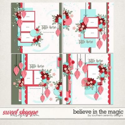 Believe in the Magic Layered Templates by Southern Serenity Designs
