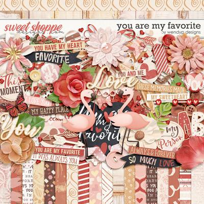 You are my favorite by WendyP Designs