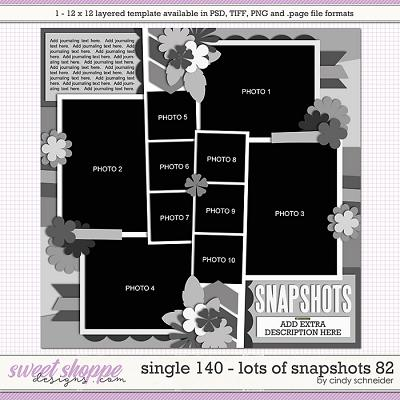 Cindy's Layered Templates - Single 140: Lots of Snapshots 82 by Cindy Schneider