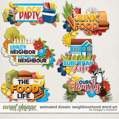 Animated Dream: Neighbourhood Word Art by Meagan's Creations