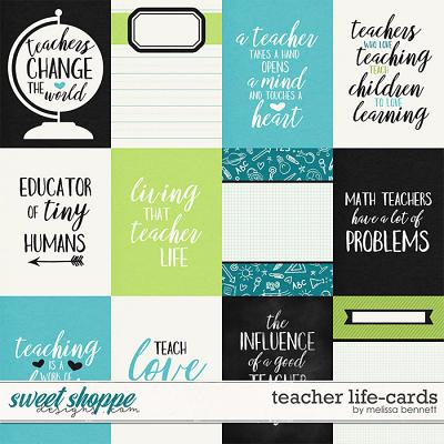 Teacher Life-Cards by Melissa Bennett