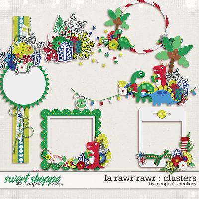 Fa Rawr Rawr : Clusters by Meagan's Creations