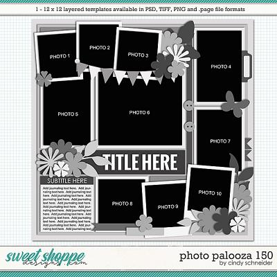 Cindy's Layered Templates - Photo Palooza 150 by Cindy Schneider