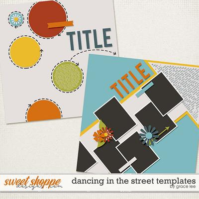 Dancing In The Street Templates by Grace Lee