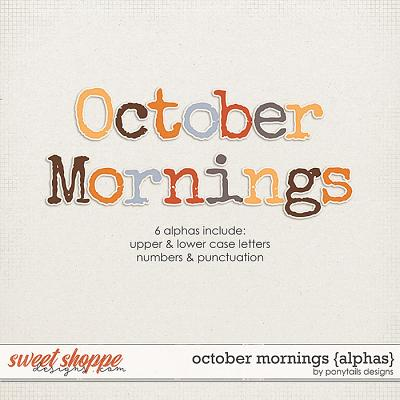 October Mornings Alphas by Ponytails