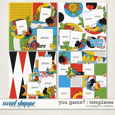 You Game? : Templates by Meagan's Creations