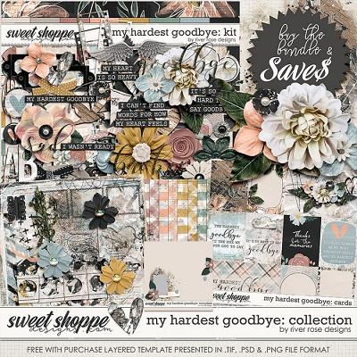 My Hardest Goodbye: Collection + FWP by River Rose Designs