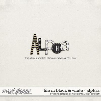 Life In Black & White | Alphas by Libby Pritchett & Digital Scrapbook Ingredients