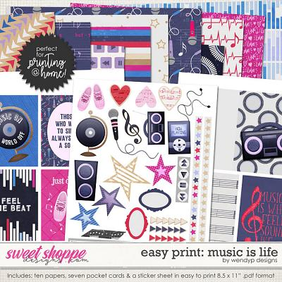 Music is life  - easy print by WendyP Designs