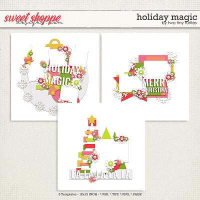 Holiday Magic by Two Tiny Turtles