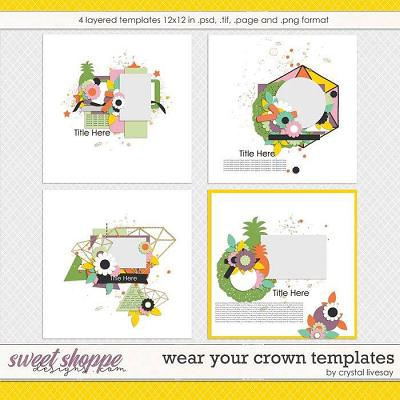 Wear Your Crown Templates by Crystal Livesay