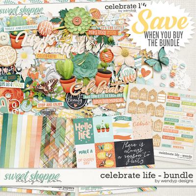 Celebrate Life - Bundle by WendyP Designs