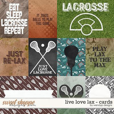 Live love Lax - Cards by WendyP Designs