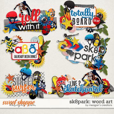 Sk8park: Word Art by Meagan's Creations