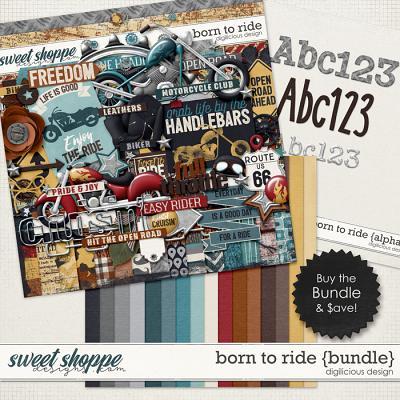 Born To Ride {Bundle} by Digilicious Design