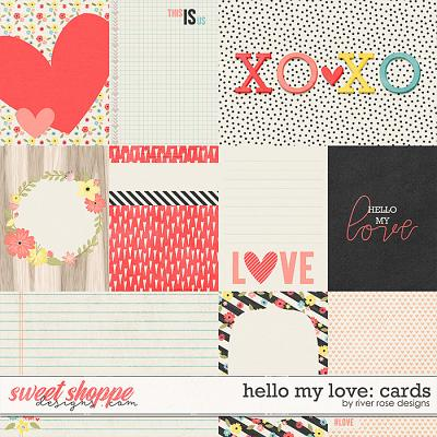 Hello My Love: Cards by River Rose Designs