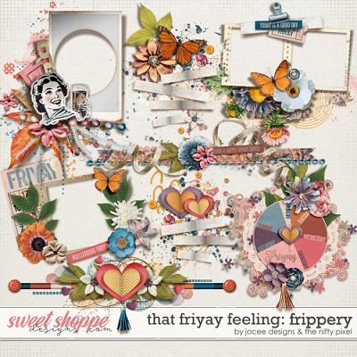 That Friyay Feeling Frippery by JoCee Designs and The Nifty Pixel