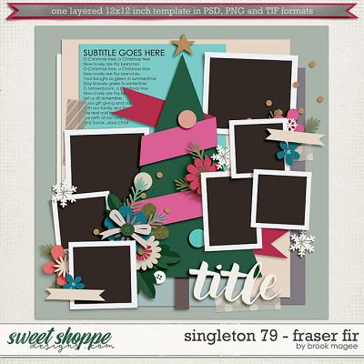 Brook's Templates - Singleton 79 - Fraser Fir by Brook Magee