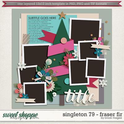 Brook's Templates - Singleton 79 - Fraser Fir by Brook Magee