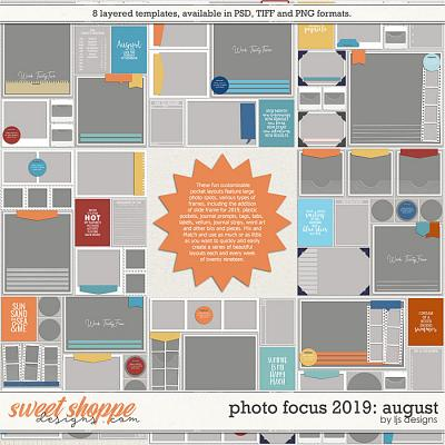 Photo Focus 2019: August by LJS Designs