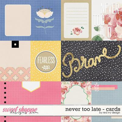 Never Too Late - Cards by Red Ivy Design