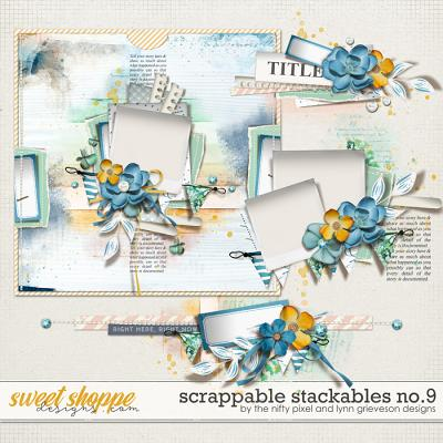 SCRAPPABLE STACKABLES No.9 | by The Nifty Pixel & Lynn Grieveson Designs