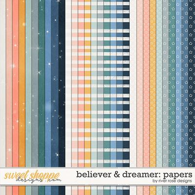 Believer & Dreamer: Papers by River Rose Designs