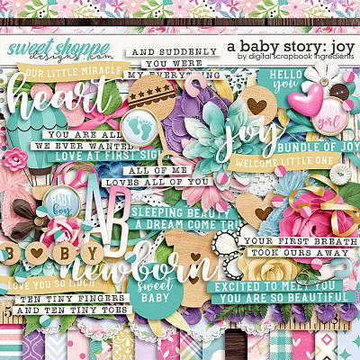 A Baby Story: Joy by Digital Scrapbook Ingredients