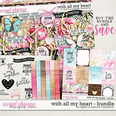 With All My Heart Bundle by Digital Scrapbook Ingredients