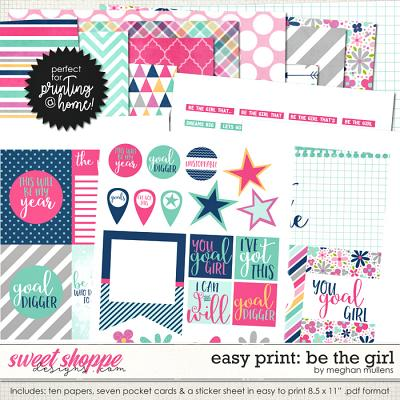 Easy Print: Be The Girl by Meghan Mullens