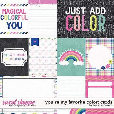You're My Favorite Color: Cards by River Rose Designs