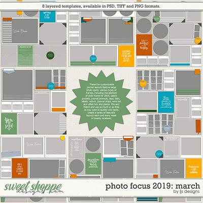 Photo Focus 2019: March by LJS Designs