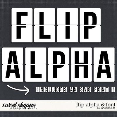 FLIP ALPHA and FONT by Janet Phillips