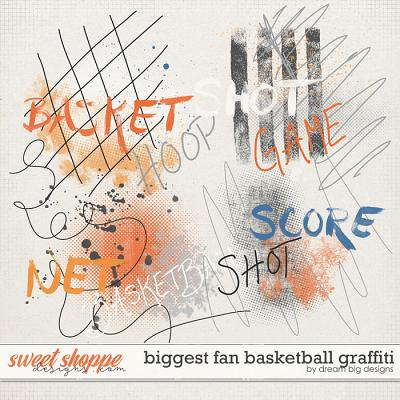 Biggest Fan Basketball Graffiti by Dream Big Designs