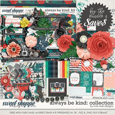 Always Be Kind: Collection + FWP by River Rose Designs