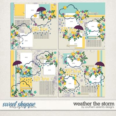 Weather the Storm Layered Templates by Southern Serenity Designs