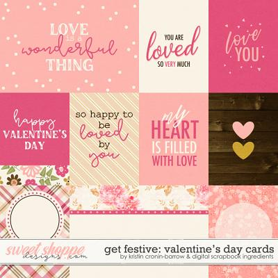 Get Festive: Valentine's Day | Cards by Kristin Cronin-Barrow & Digital Scrapbook Ingredients