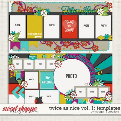 Twice As Nice Vol. 1: Templates by Meagan's Creations