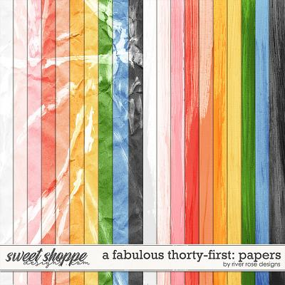 A Fabulous Thirty-first: Papers by River Rose Designs