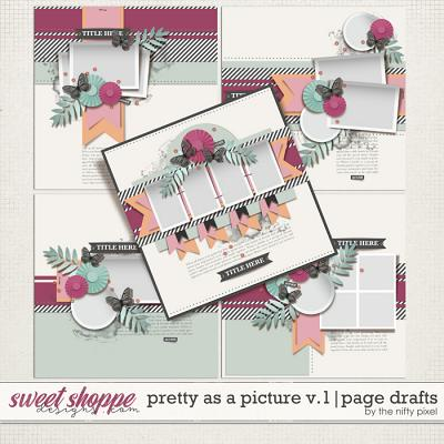 PRETTY AS A PICTURE V.1 | PAGE DRAFTS by The Nifty Pixel