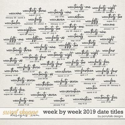 Week by Week 2019 Date Titles by Ponytails