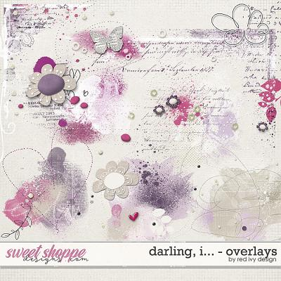 Darling, I... - Overlays by Red Ivy Design