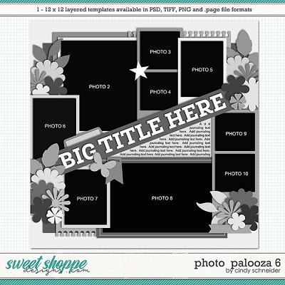 Cindy's Layered Templates - Photo Palooza 6 by Cindy Schneider