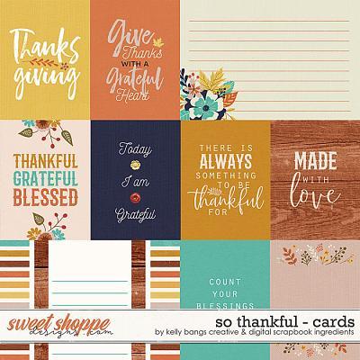 So Thankful Cards by Kelly Bangs Creative and Digital Scrapbook Ingredients