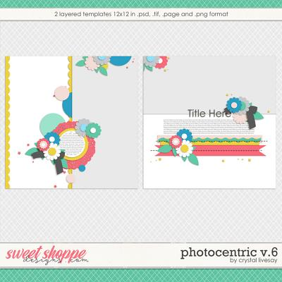 Photocentric V6 Templates by Crystal Livesay