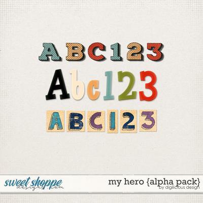 My Hero {Alphas} by Digilicious Design
