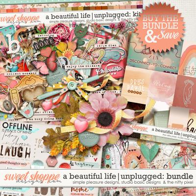 A Beautiful Life: Unplugged Bundle by Simple Pleasure Designs & Studio Basic & The Nifty Pixel
