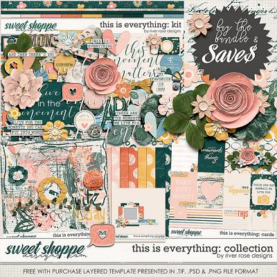 This is Everything: Collection + FWP by River Rose Designs