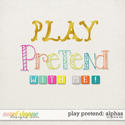 Play Pretend: Alphas by Grace Lee