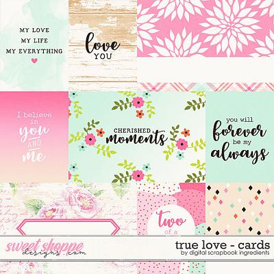 True Love | Cards by Digital Scrapbook Ingredients
